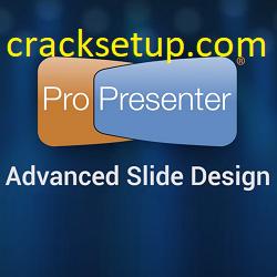 ProPresenter Crack 7.5.2 + License Key Free Download 2021